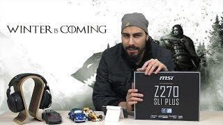 Titan Gücünde Anakart MSI Z270 SLI PLUS Kutu Açılış Videosu