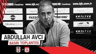 D. G. Sivasspor Maçı Sonrası Teknik Direktörümüz Abdullah Avcı'nın Basın Toplantısı