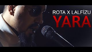 Rota x Lalfizu - YARA (Official Music Video)