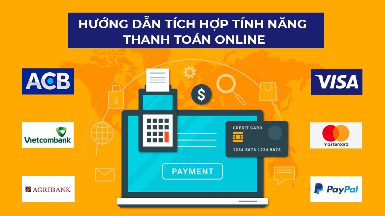 Thanh toán online – cách tích hợp vào website! Cổng Thanh toán, Ví điện tử là gì?!