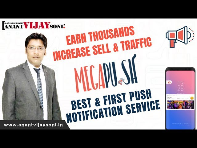 Best Push Notification Service for your Blog & Online store - Megapu.sh Review