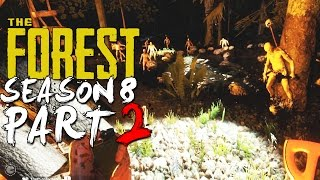 The Forest Alpha 0.08 Season 8 Episode 2 - Bonfire + Drying Rack + Massive Raid!