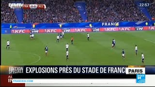 Paris attacks: overview of Stade de France suicide bombings amidst football game