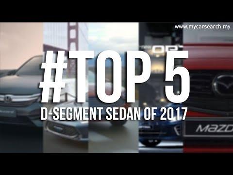 #TOP 5 D-Segment Sedan Of 2017