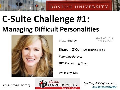 C Suite Challenge #1: Managing Difficult Personalities