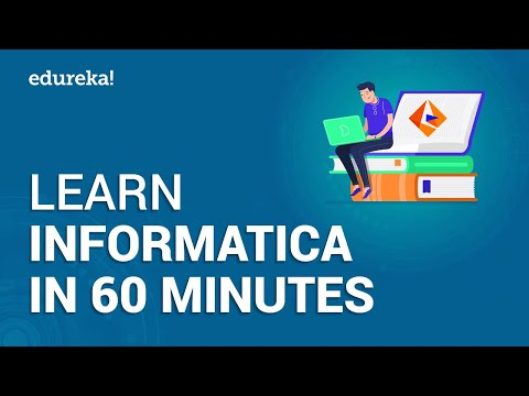 Informatica Tutorial | Learn Informatica In 60 Minutes | Informatica PowerCenter Training | Edureka