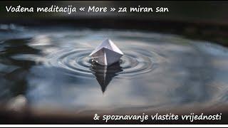 """Vođena meditacija """"More"""" za bolji san i spoznavanje vlastite vrijednosti"""