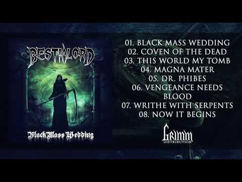 Bestialord - Black Mass Wedding (2019) [Full Album]