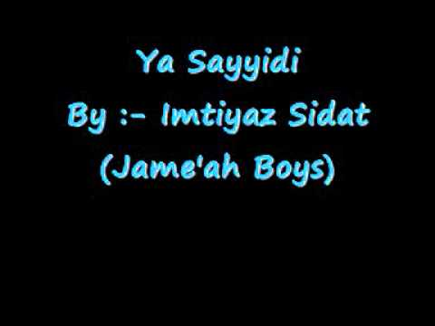 Ya Sayyidi - Imtiyaz Sidat (CD Version)