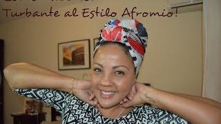 Estilo Afro Mio: Turbante o Pañoleta en la cabeza!