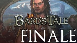 Let's Play The Bard's Tale - E31 - Options and Endings - FINALE
