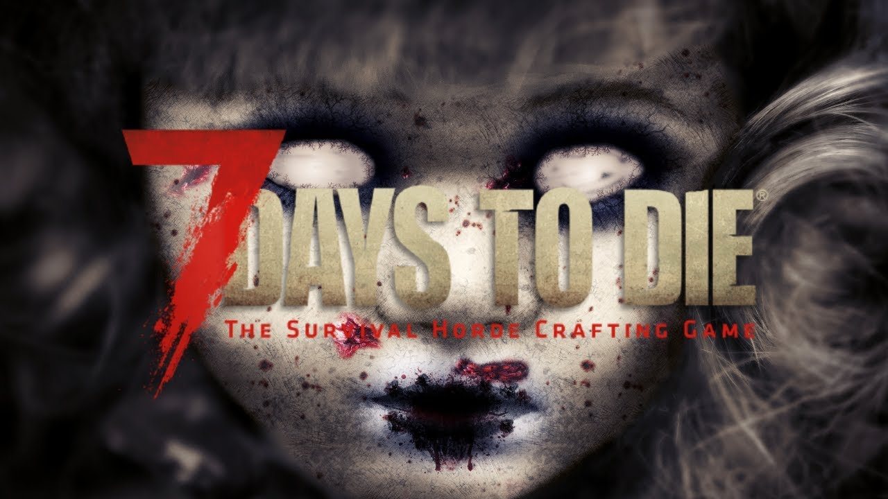 7 Days To Die - With guests - MR BIGGLES & TODGE!  LIVE