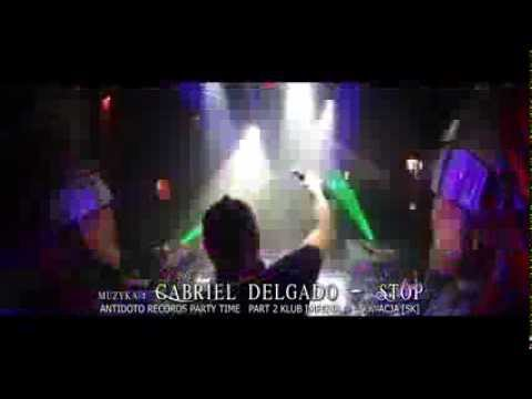 Gabriel Delgado - Stop !!!! ANTIDOTO RECORDS PARTY TIME [SK] klub Imperia M