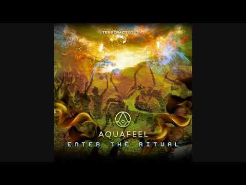 Aquafeel - Enter The Ritual ᴴᴰ