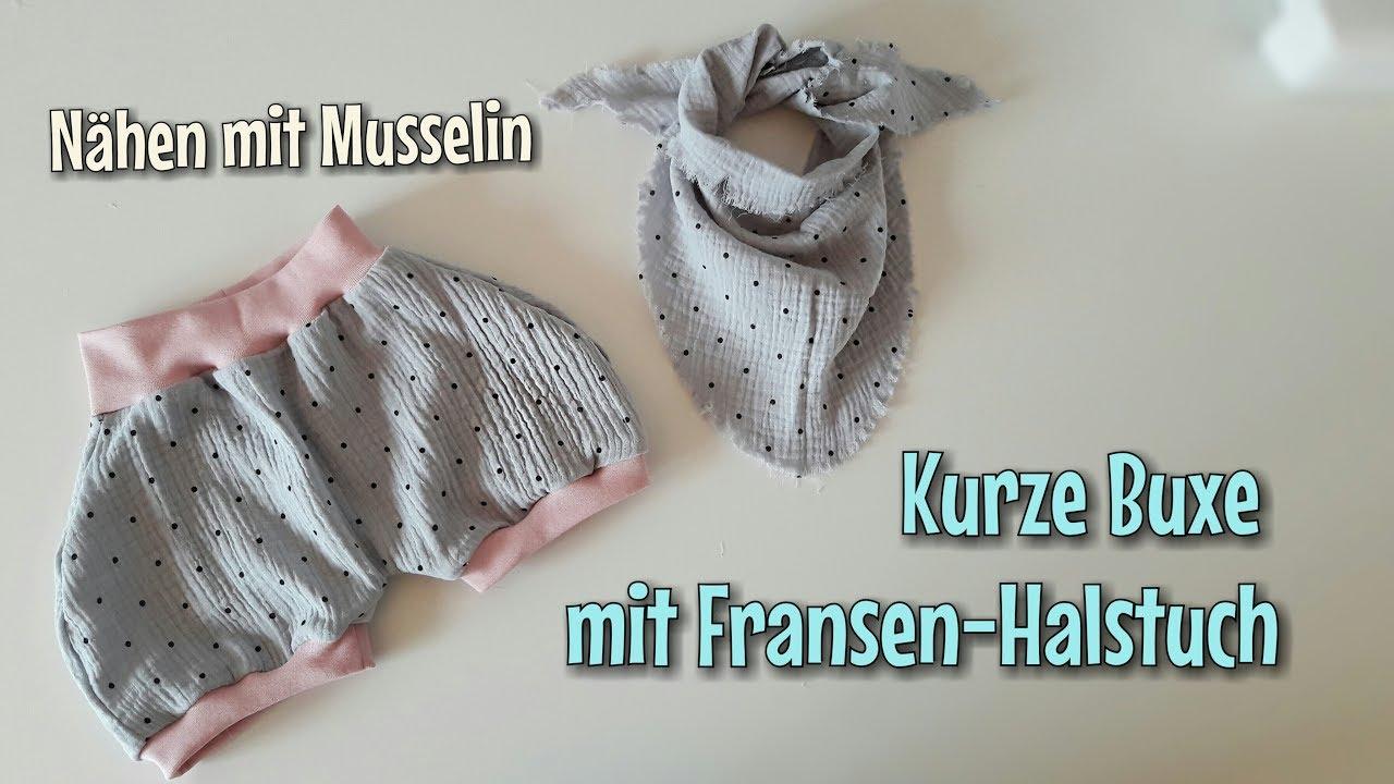 Sommer Buxe & Halstuch aus Musselin - Nähanleitung - OHNE ...