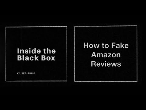 Inside the Black Box #8. How to Fake an Amazon Review. Kaiser Fung
