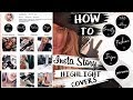 How to Instagram story highlight covers! SUPER EASY!