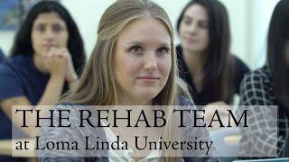 The Rehab Team at Loma Linda University