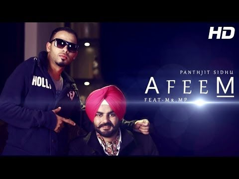 Afeem - Full Song by Panthjit Sidhu Feat. Mr. MP | New Punjabi Songs 2014
