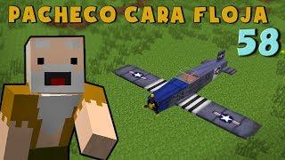 Pacheco cara Floja 58 | COMO HACER UNA AVIONETA en Minecraft