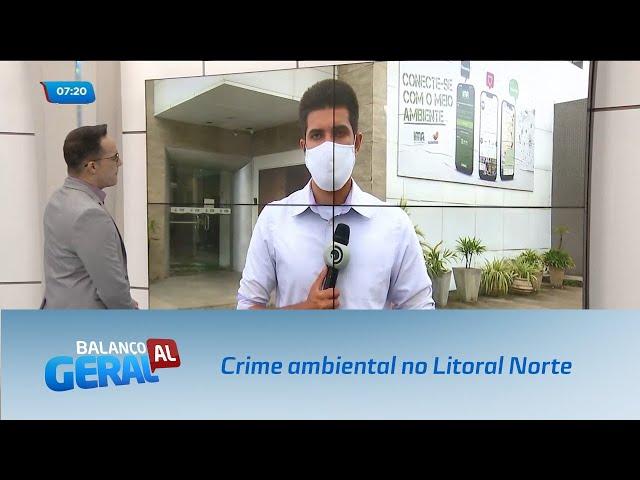 Operação flagra crime ambiental no Litoral Norte
