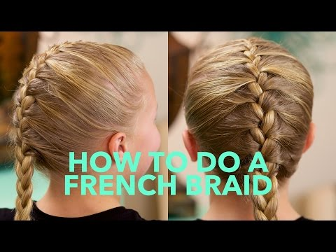 How to do a Simple French Braid