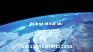 EL SONIDO DE LA TIERRA Por primera vez captado por NASA