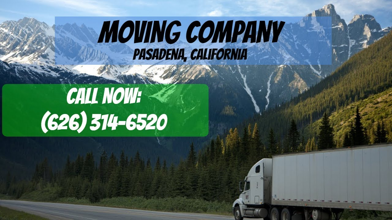 Moving Truck Companies Near Me >> Moving Companies Near Pasadena Ca Moving Truck Companies In