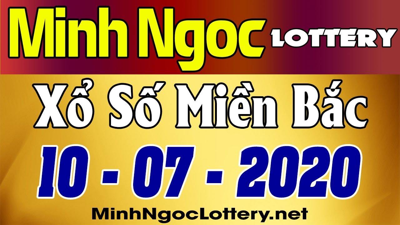 Cập nhật KQXS Miền Bắc 10-07-2020
