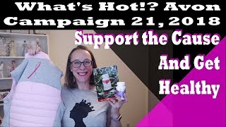 Avon What's Hot!? Campaign 21, 2018 - Support the Cause