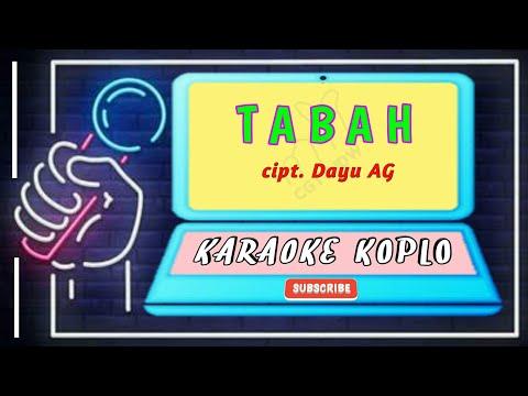 TABAH KARAOKE KOPLO DANGDUT LAWAS DAYU AG. (full Hd + Lirik) NO VOCAL