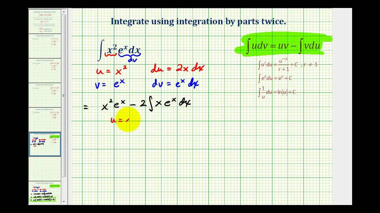 Ex 6: Integration by Parts Twice (x^2*e^x)