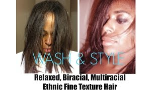 HAIR: Wash & Style for Relaxed, Biracial, Multiracial, Ethnic Fine Texture Hair