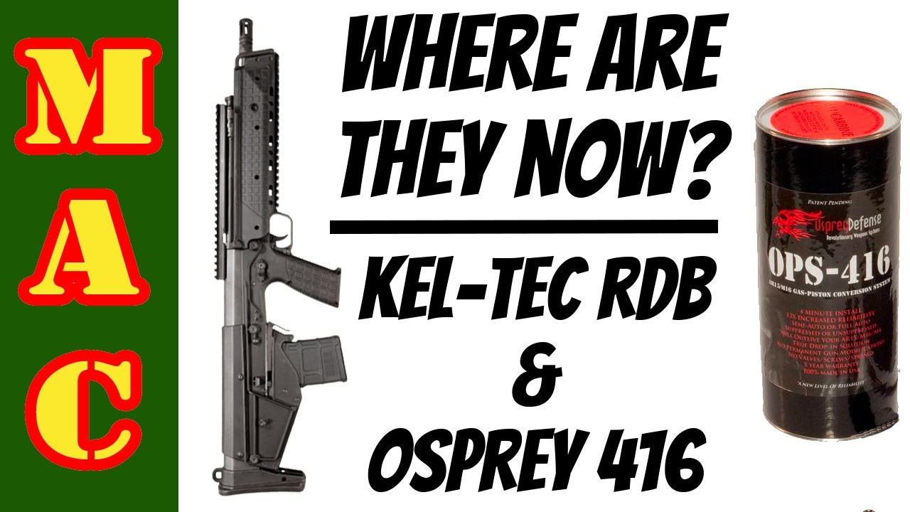 Where are they now? Kel-Tec RDB and Osprey 416 AR piston kit