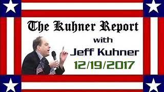 The Kuhner Report - December 19, 2017 (HOUR 1)