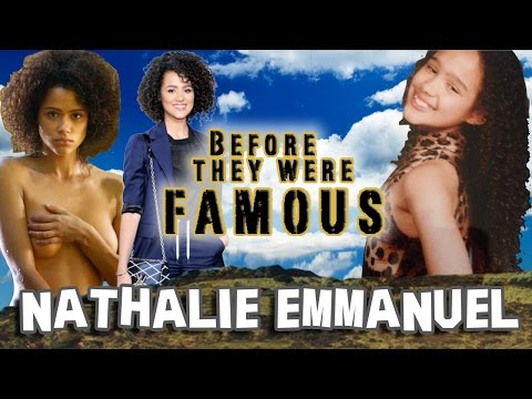 NATHALIE EMMANUEL - Before They Were Famous