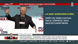MHP Lideri Bahçeli, Cumhur İttifakı İzmir Mitinginde konuştu (17.03.2019)
