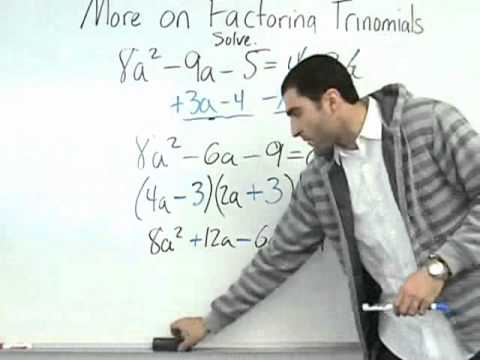 Algebra - More on Factoring Trinomials