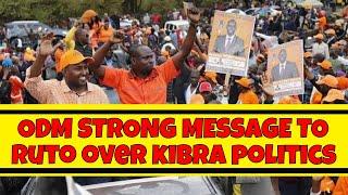 Raila Odinga's ODM Party STRONG MESSAGE to William Ruto over Kibra politics