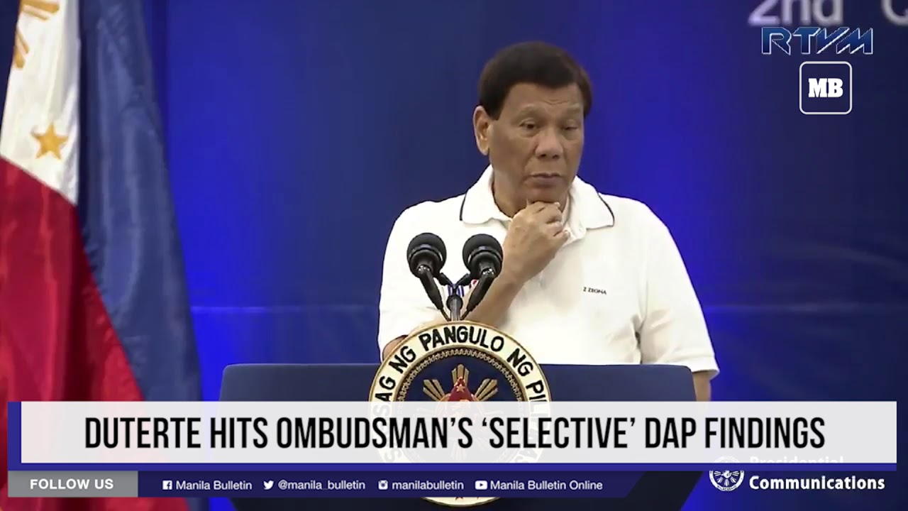 Duterte hits Ombudsman's 'selective' DAP findings