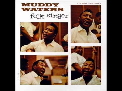 Muddy Waters - Feel Like Going Home [Folk Singer]