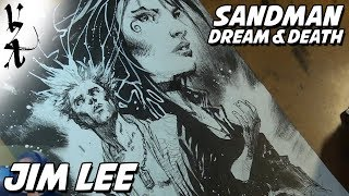 Jim Lee drawing Sandman (Dream and Death)