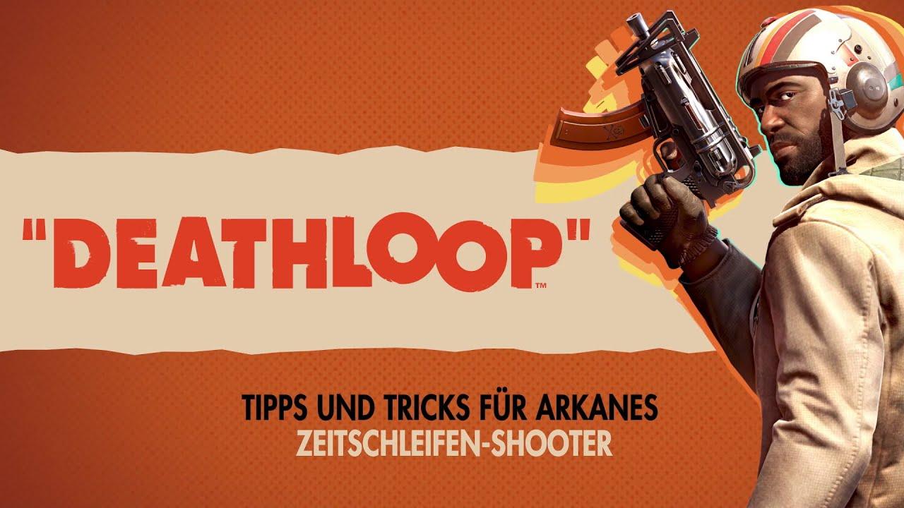 Deathloop | Tipps und Tricks für Arkanes Zeitschleifen-Shooter | PS5