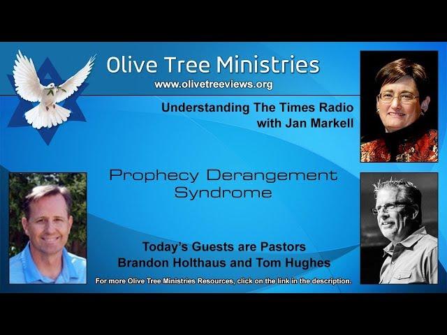 Prophecy Derangement Syndrome – Pastors Brandon Holthaus and Tom Hughes