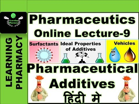 Pharmaceutics CH-9 | Pharmaceutical Additives | Pharmacy Online Lecture