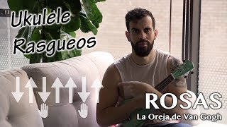 TUTORIAL - Rasgueo - Rosas - La Oreja De Van Gogh (Ukelele Cover Video Version)
