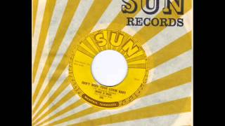WADE & DICK -  BOP BOP BABY -  DONT NEED YOUR LOVIN BABY - SUN 269