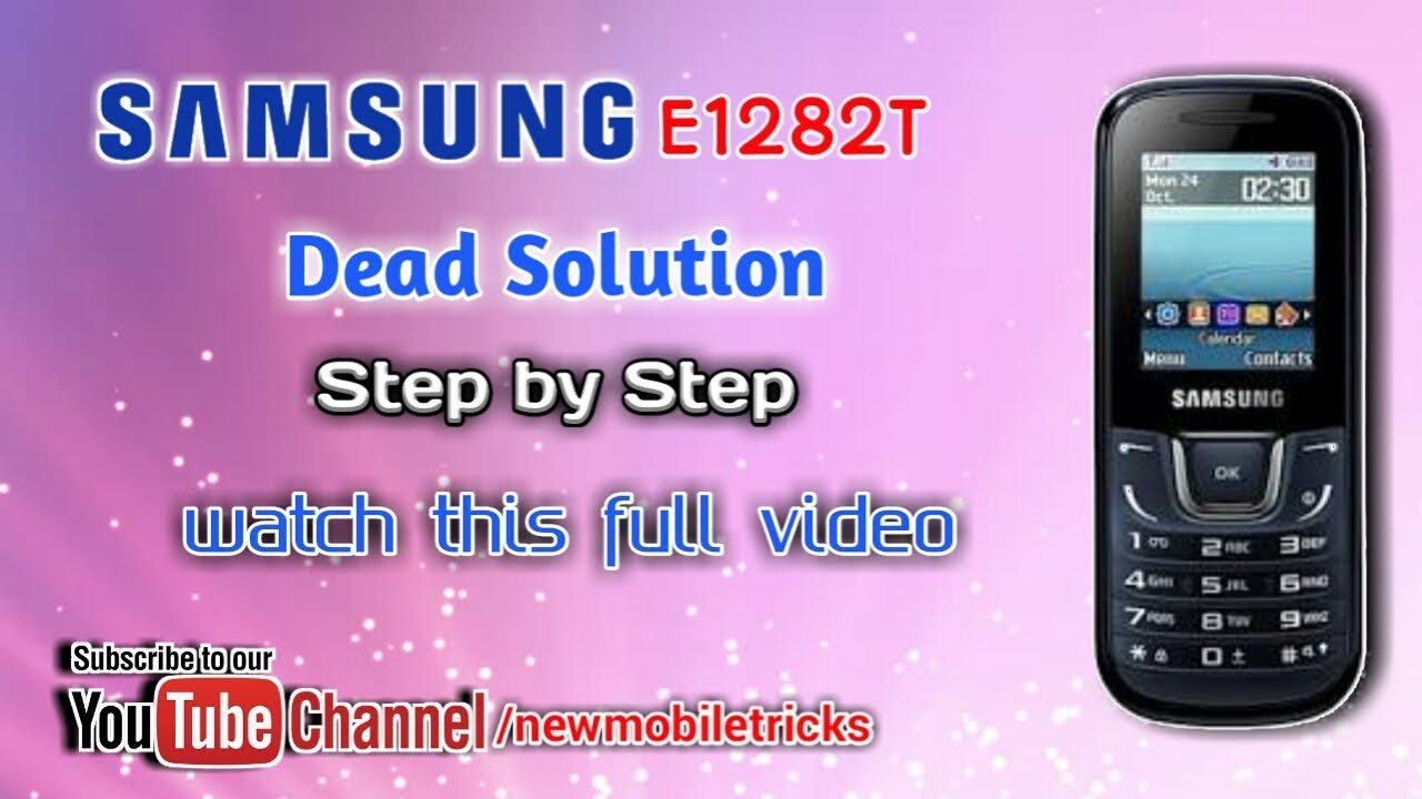 Samsung E1282T Dead solution how to repair by New mobiletricks