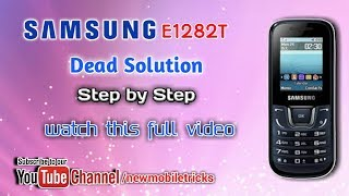 Samsung E1282T Dead solution how to repair