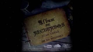 Álbum De Recuerdos - Tian Letra & DM La Melodia    Hulksharedhttps://www.hulkshare.com/7amzxlowovi8